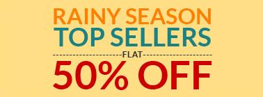 Rainy Season Top Sellers Flat 50% Off